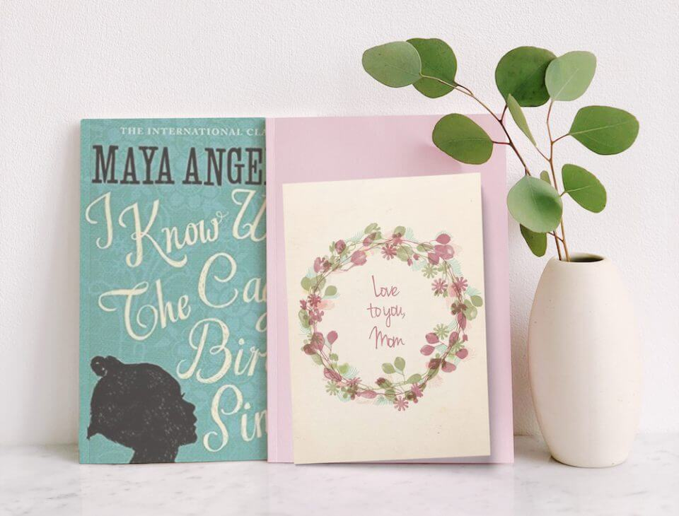 Maya Angelou quote and mother's day card Mother's Day Quotes and Messages