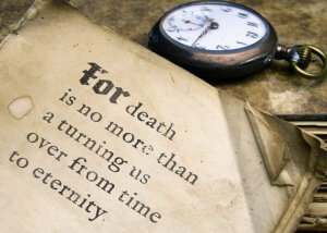 For death is no more than a turning us over from time to eternity.