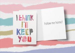 I think i'll keep you funny love card